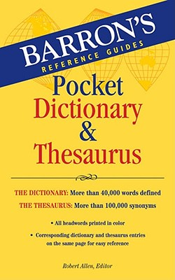 Barron's Pocket Dictionary & Thesaurus By Allen, Robert (EDT)