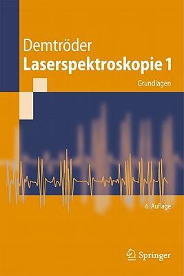 Laserspektroskopie 1 By Demtroder, Wolfgang